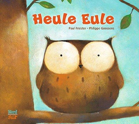 Heule-Eule von Paul Friester